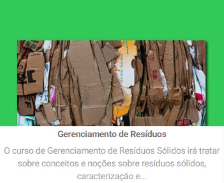 Conheça o curso de Gerenciamento de Resíduos Sólidos  da Verde Ghaia  - EAD