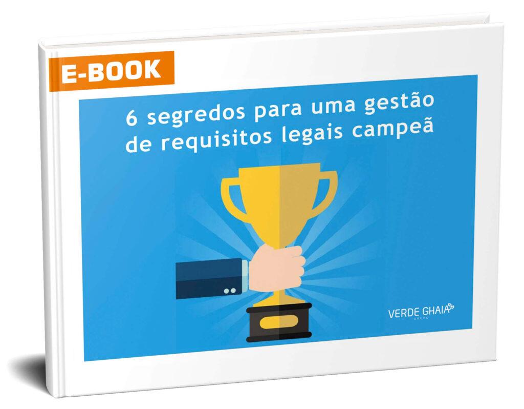 E-book sobre os segredos de uma gestão de requisitos legais.