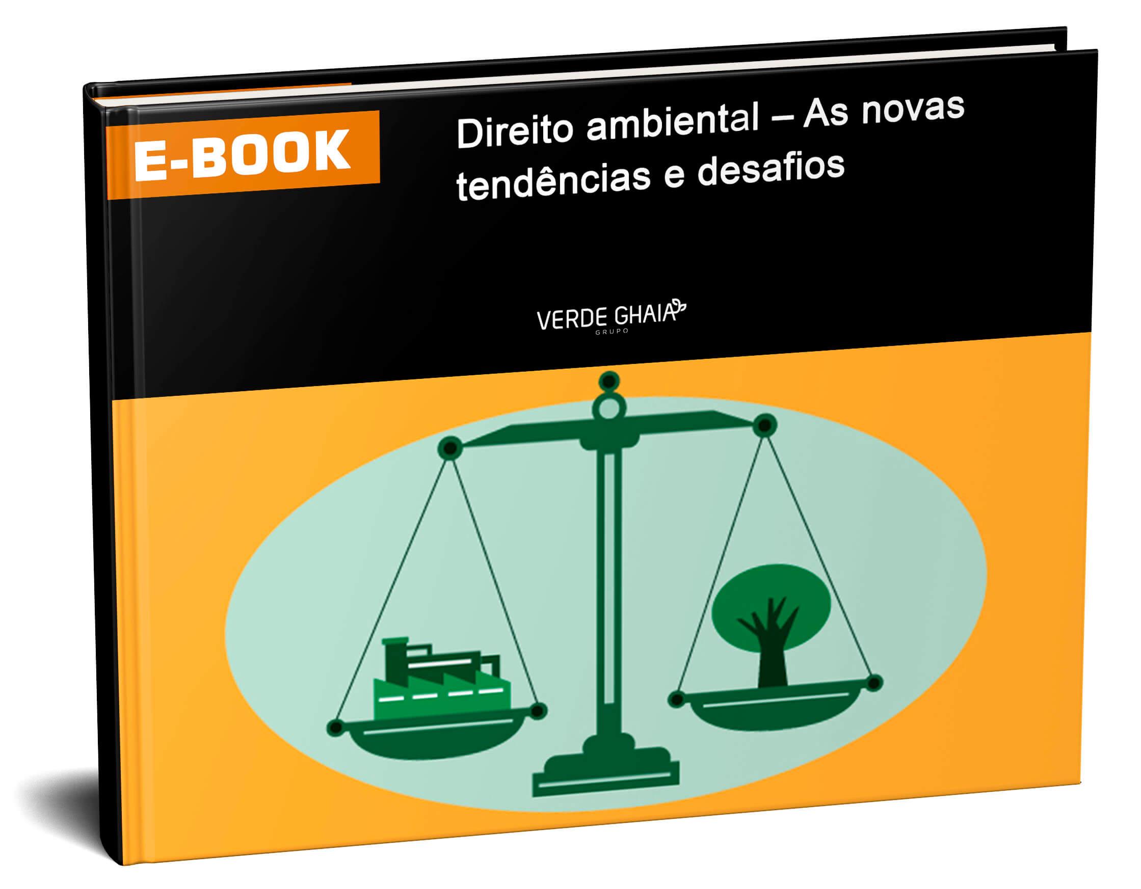 Direito Ambiental: As novas Tendências e Desafios - e-book