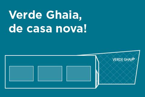 Verde Ghaia inaugura sua nova sede em março