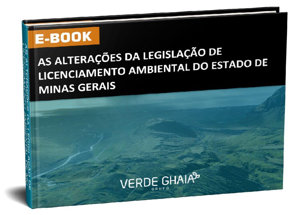 Mudanças no Licenciamento Ambiental de Minas Gerais