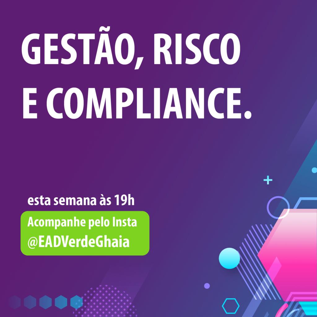 Gestão em Risco e Compliance com Roberta Volpato no instagram da Verde Ghaia.