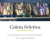 Importância da Coleta Seletiva nas Organizações