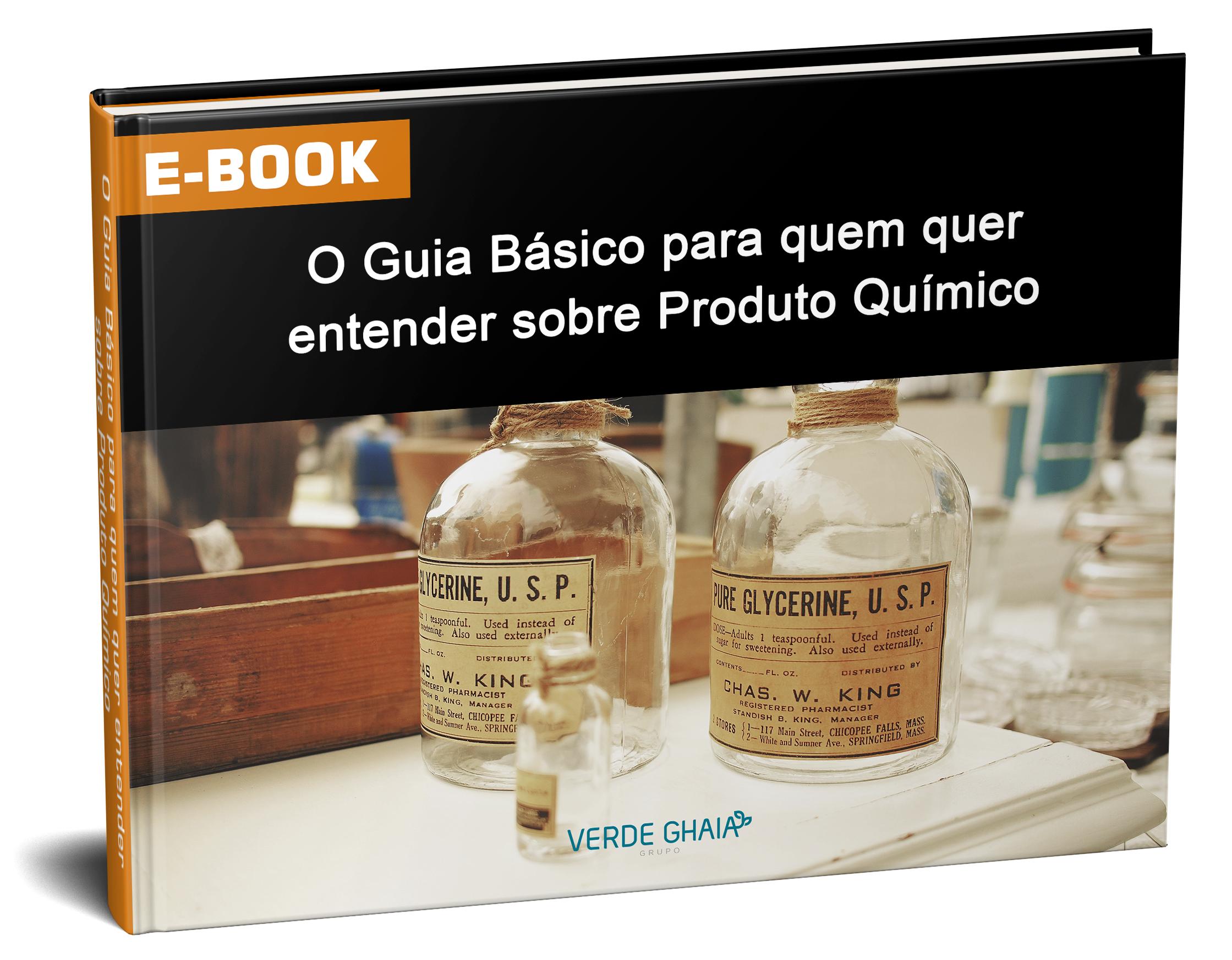 EBOOK - O Guia Básico para quem quer entender sobre Produto Químico