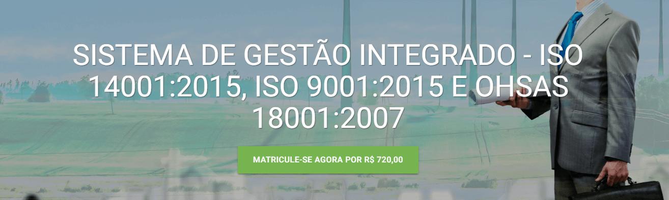 Curso EAD da Verde Ghaia sobre Sistema de Gestão Integrado - ISO 14001:2015; 9001:2015 e 18001:2007
