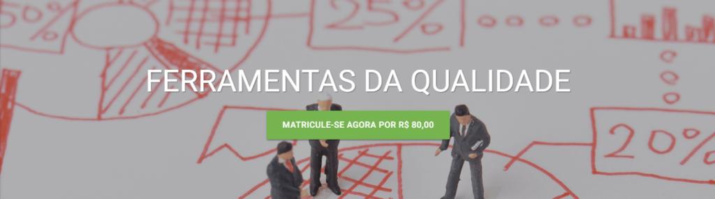 curso ead da verde ghaia - ferramentas da qualidade para quem quer melhorar sua gestão