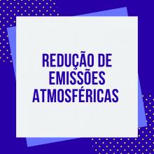 COPAM estabelece procedimentos para redução das Emissões atmosféricas e Qualidade do ar