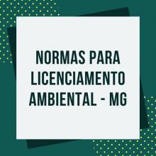 Mudanças no Licenciamento Ambiental de Minas