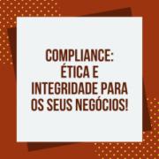 Desafios de implementar um Sistema de gestão com foco em Compliance
