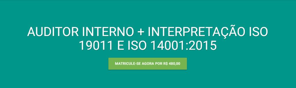 Curso de Auditor Interno e Interpretação da ISO 14001:2015