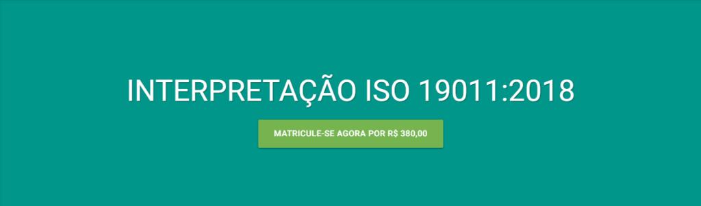 Curso EAD de Interpretação da ISO 19011:2018 - Auditoria