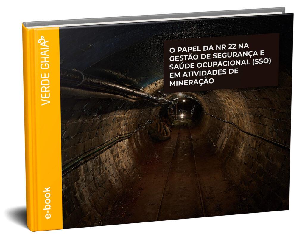 Na Gestão de Segurança e Saúde Ocupacional (SSO) em atividades de Mineração.