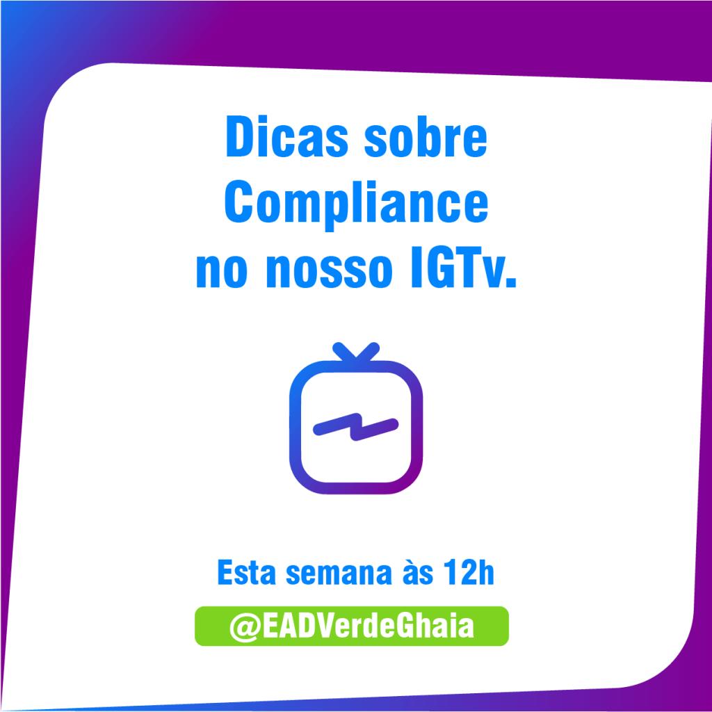 Banner de dicas sobre compliance no instagram da Verde Ghaia com a orientadora e especialista em compliance Roberta Volpato.