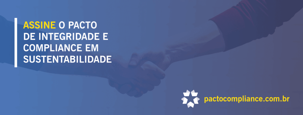 Assine o Pacto de Integridade, clique aqui e saiba mais!