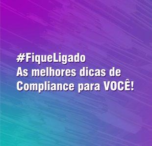 Compliance na prática: exemplos brasileiros para você se inspirar