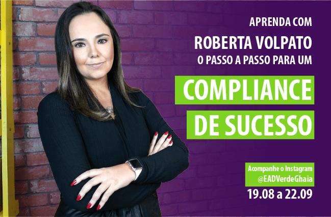 Divulgação do Curso de Compliance  gratuito oferecido pela Verde Ghaia em parceria com Roberta Volpato.