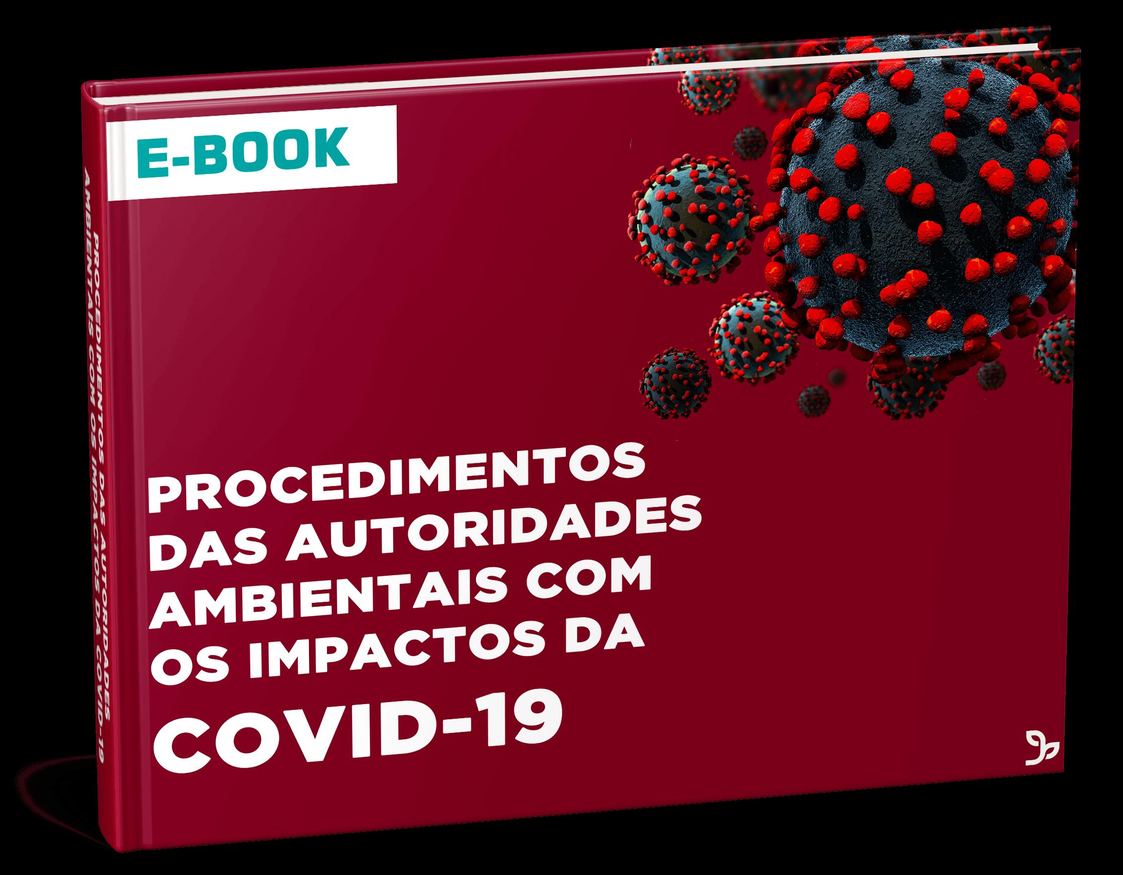 Procedimentos das Autoridades Ambientais com os Impactos do Vírus COVID-19