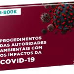Diante dos inúmeros impactos legais decorrentes da pandemia do COVID-19, a Verde Ghaia elaborou o e-book acima, como o objetivo de facilitar a compreensão dos leitores sobre algumas importantes temáticas jurídicas relacionadas ao assunto.