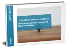 Problemas da Desordem na Legislação Ambiental Brasileira