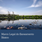 Saneamento básico: universalização até 2033