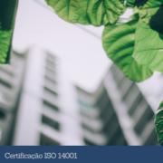 Qual o passo a passo para me certificar na Norma ISO 14001?