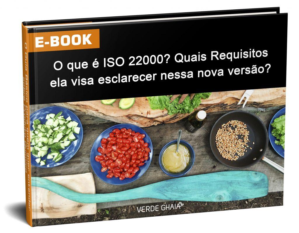 ebook ISO  de alimentos - Quais as exigências da ISO 22000 às Organizações